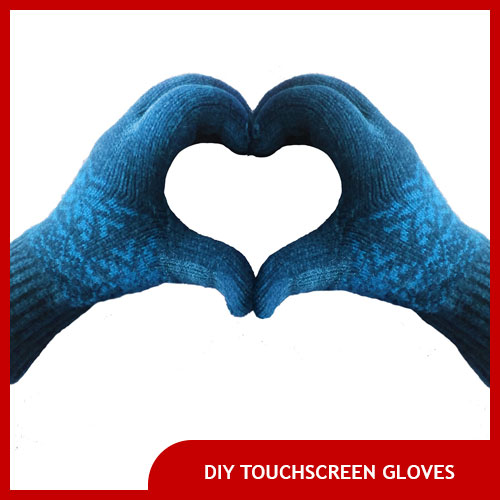 How to Make Gloves Touchscreen Friendly